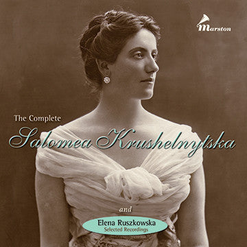 The Complete Salomea Krushelnytska