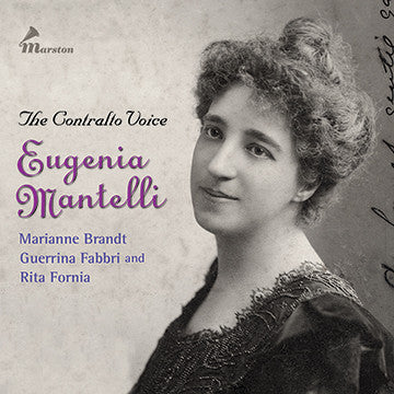 The Contralto Voice: Eugenia Mantelli