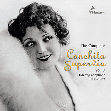 The Complete Conchita Supervia, Vol. 3