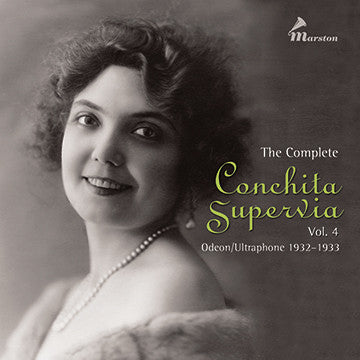 The Complete Conchita Supervia, Vol. 4