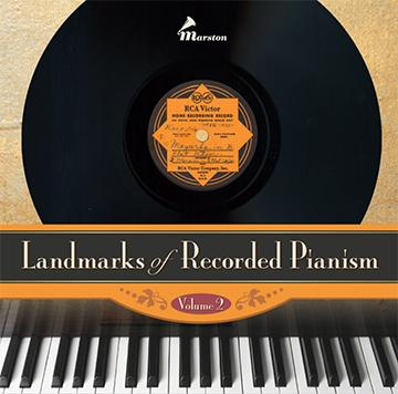 Landmarks of Recorded Pianism, Vol. 2