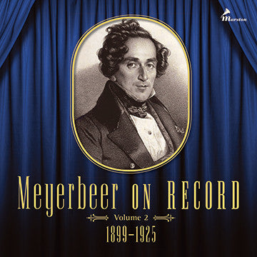 Meyerbeer On Record, Vol. 2