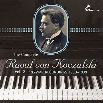 The Complete Raoul von Koczalski, Vol. 2