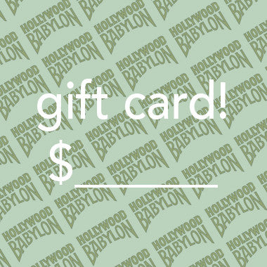 Gift Card for Hollywood Babylon & babylonvintage.com