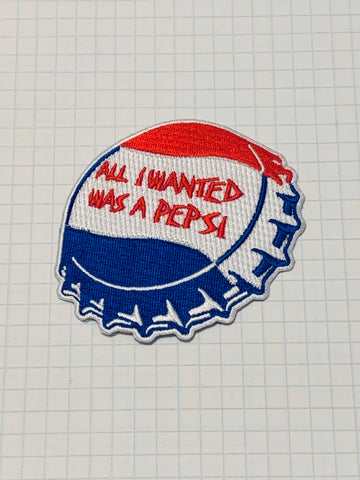 """All I Wanted Was a Pepsi"" limited edition patch"