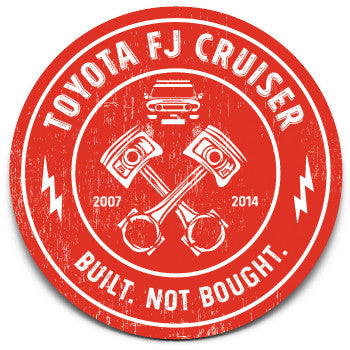 FJ Cruiser Built. Not Bought Sticker