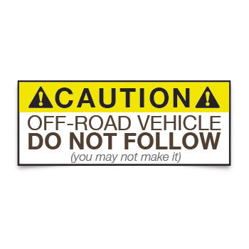 Caution Off-Road Vehicle Sticker
