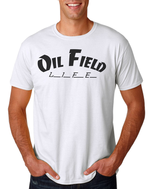 Oil Field Life White Shirt