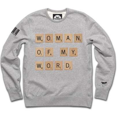 Woman of My Word Crewneck