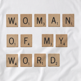 Woman of My Word Tee