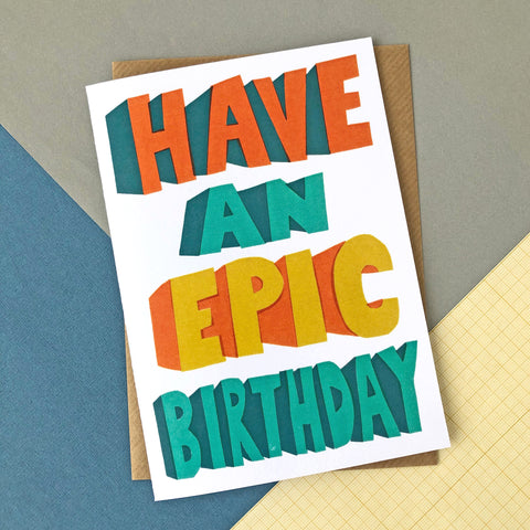 Have An Epic Birthday