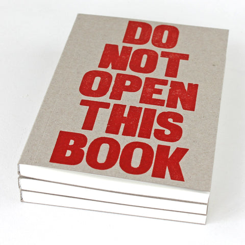LETTERPRESS 'Do Not Open This Book' Notebook