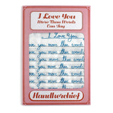 Handkerchief 'I love you more than words can say' - Sukie