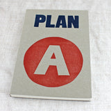 Plan A LETTERPRESS Notebook - Sukie