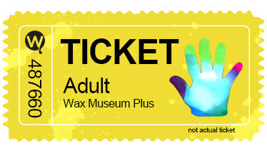 Adult Entry - All Times - w/ Wax Hand Combo Ticket