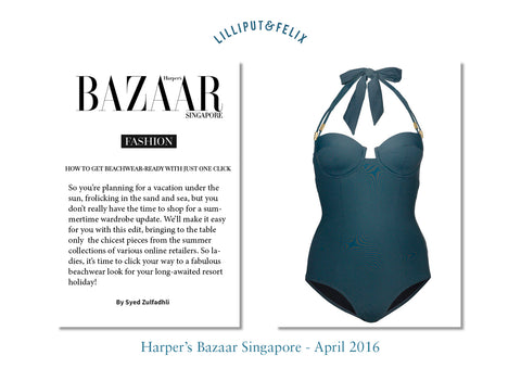 Lilliput & Felix featured in Harper's Bazaar Singapore Swimwear Beachwear