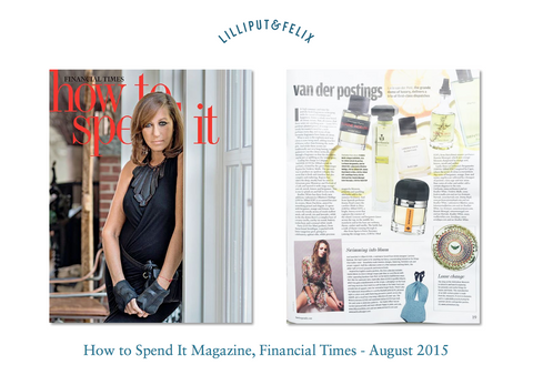 Lilliput & Felix in How to Spend It, Financial Times- August 2015