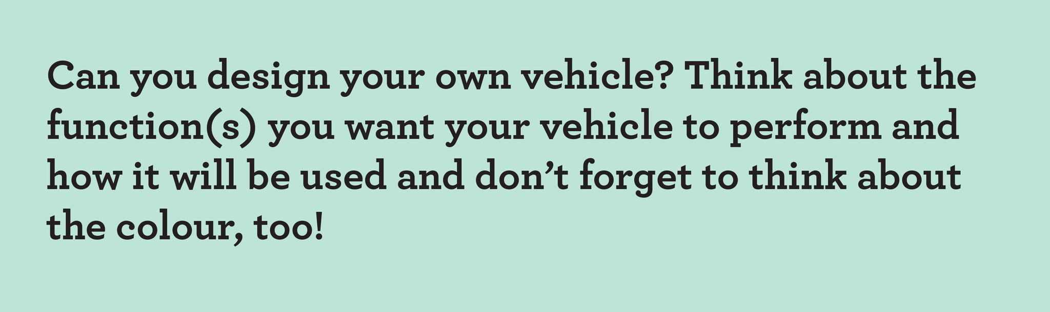 design your vehicle for kids