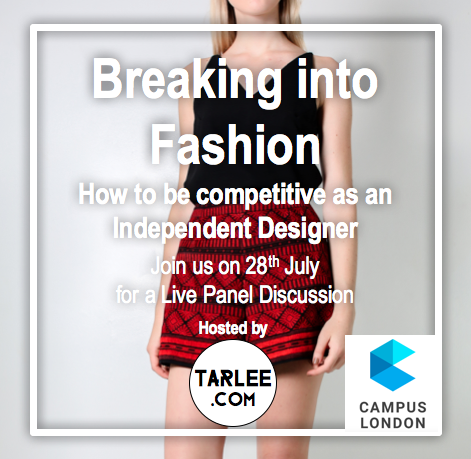 BREAKING INTO FASHION: Join our Creative Director & Co-founder Thursday 28th July alongside three other emerging designers for an insightful evening discussing the difficulties faced by new designers in an overcrowded marketplace.