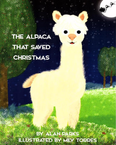 The Alpaca That Saved Christmas Choice Alpaca Products