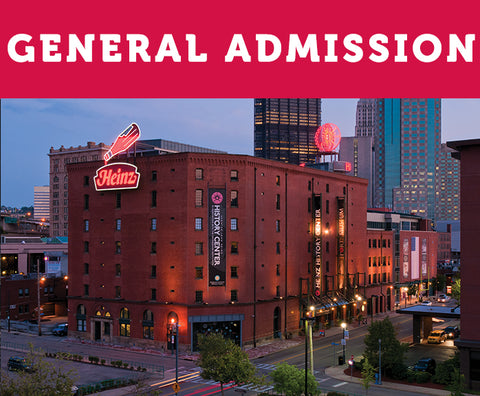 General Admission - Heinz History Center