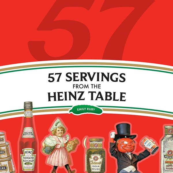 57 Servings From the Heinz Table