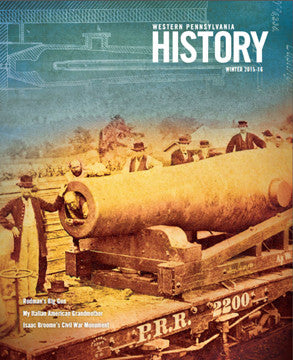 Western Pennsylvania History Magazine Winter 2015-2016