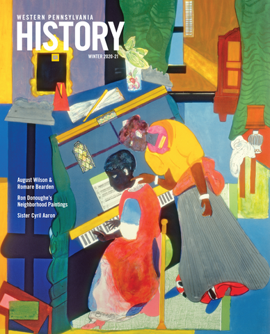 Western Pennsylvania History Magazine Winter 2020-2021