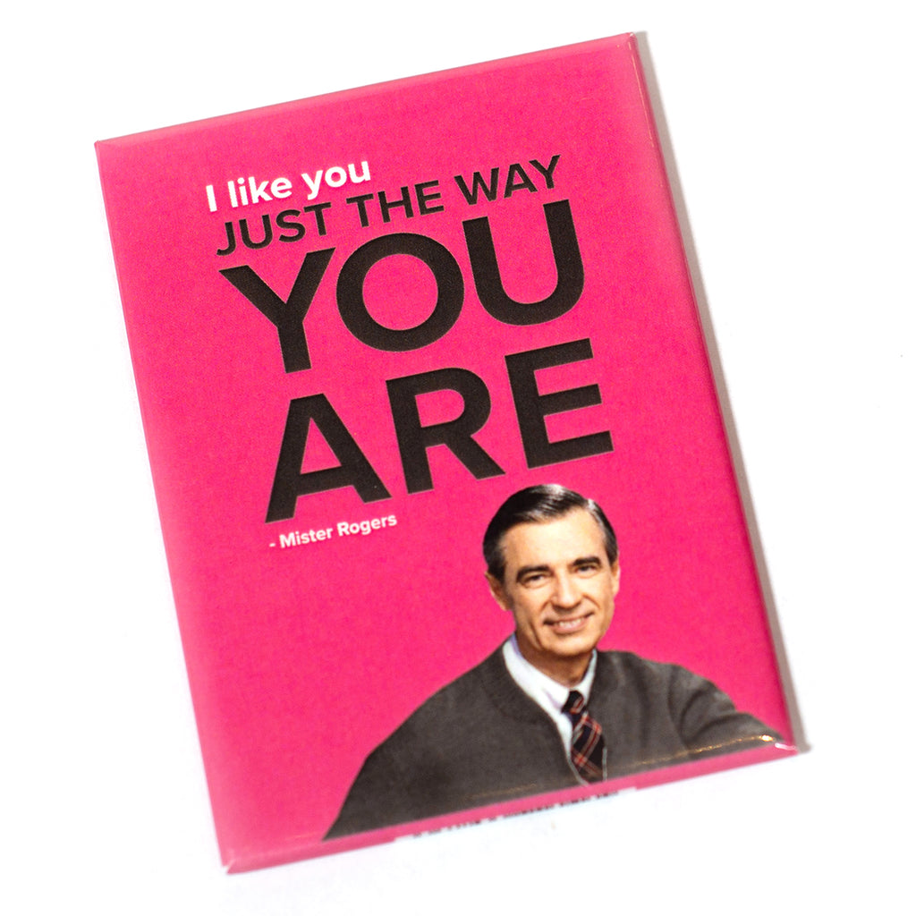 Mister Rogers Magnet: I Like You Just the Way You Are