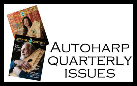 Autoharp Quarterly Back Issues