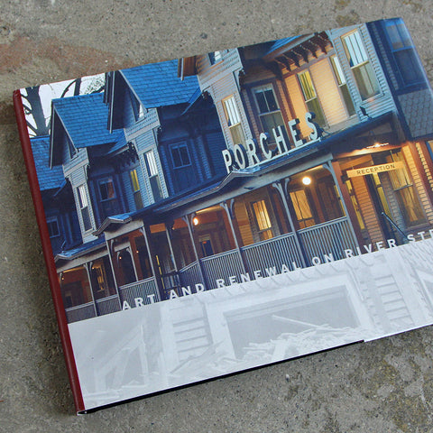 Porches: Art and Renewal on River Street