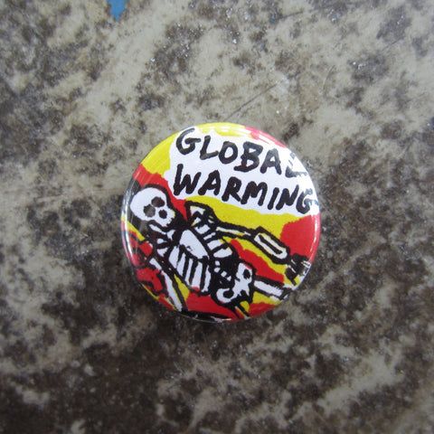 Noah Lyon Button: Global Warming
