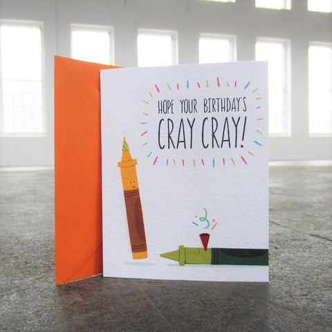 Greeting Card: Cray Cray Birthday