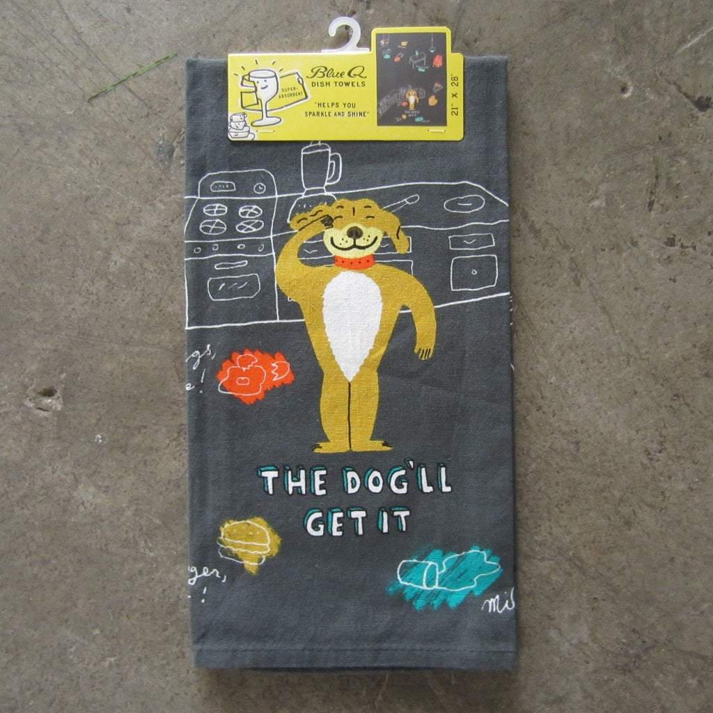 Printed Dish Towel: The Dog'll Get It