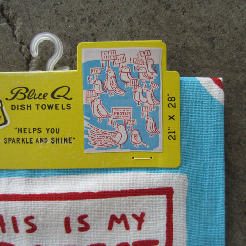 Printed Dish Towel: This is My Protest Dish Towel