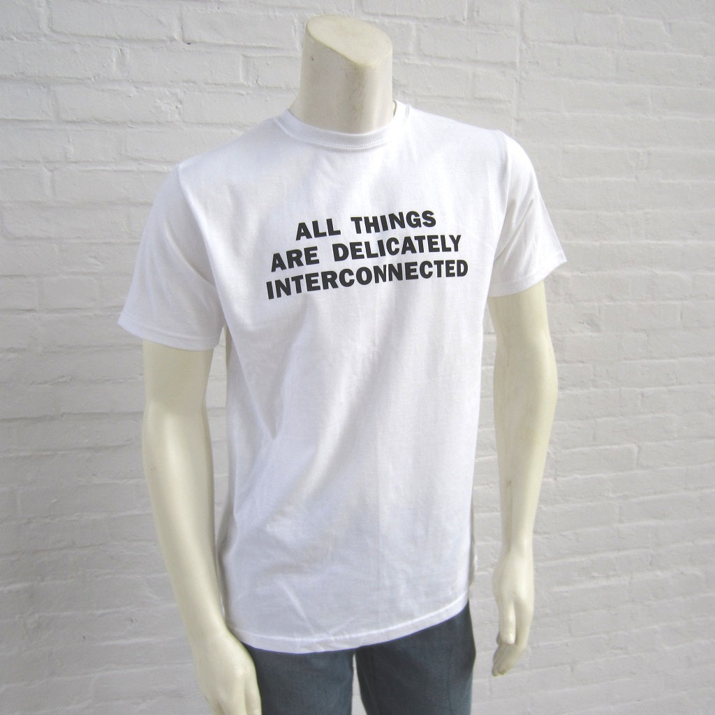 Jenny Holzer T-Shirt: All Things are Delicately Interconnected