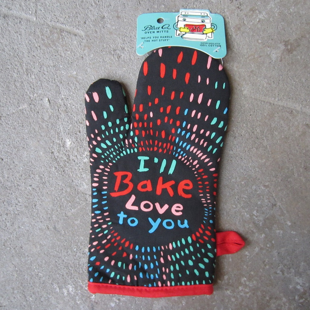 Oven Mitt: I'll Bake Love to You