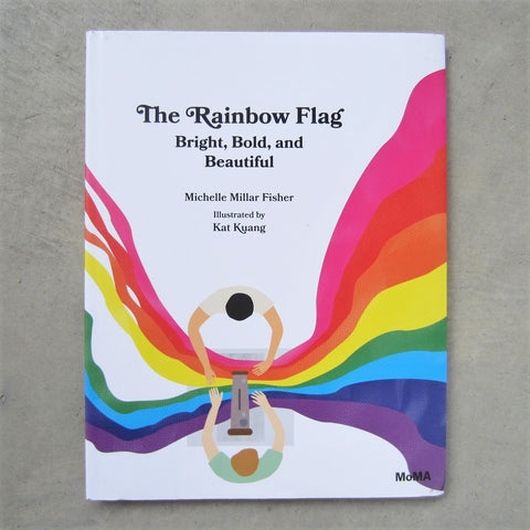 The Rainbow Flag: Bright, Bold and Beautiful