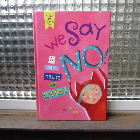 We Say NO!