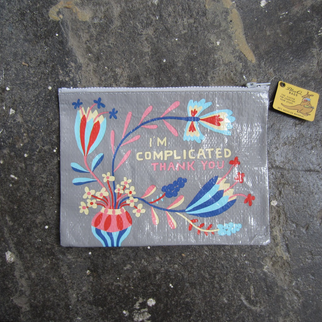 Zipper Pouch: I'm Complicated