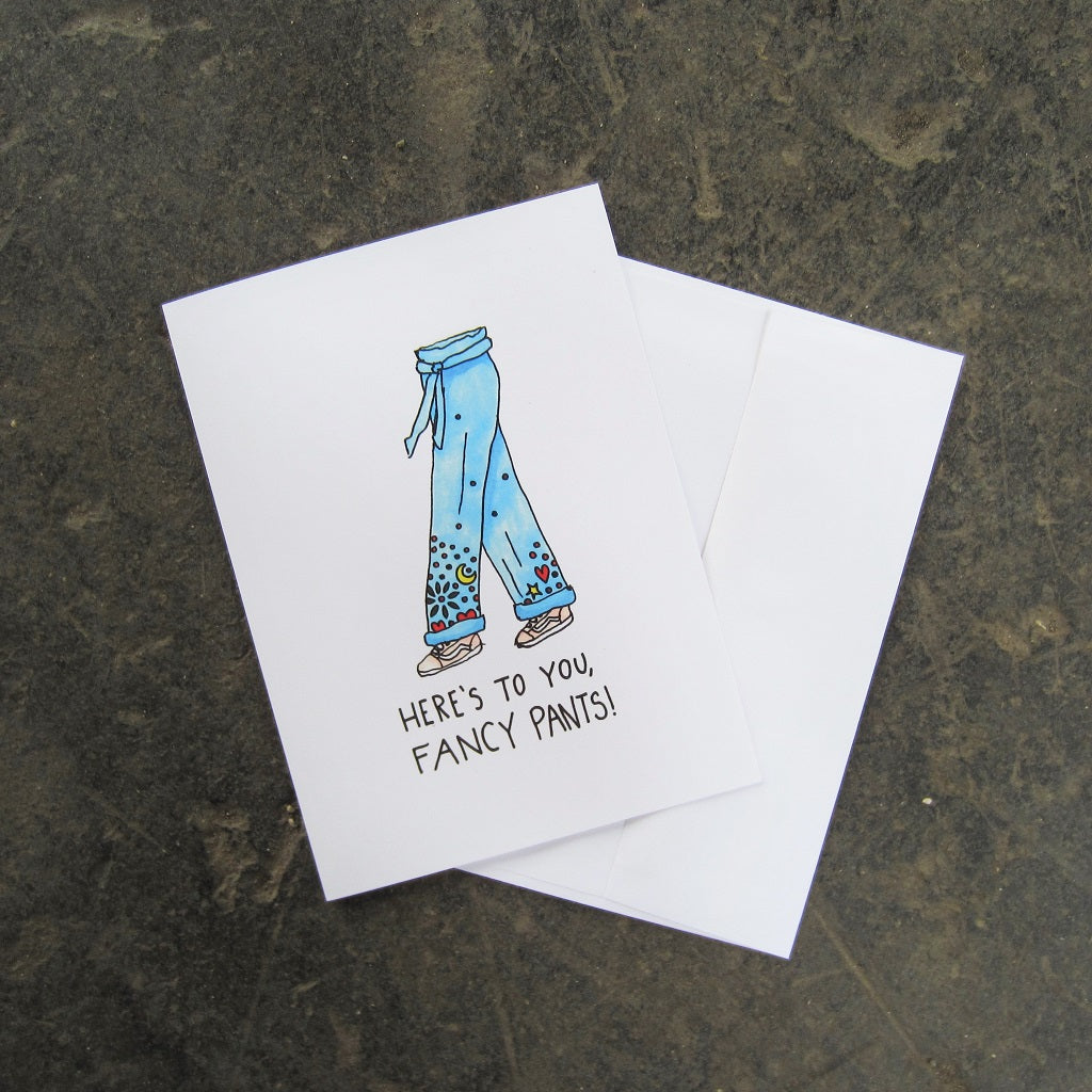 Greeting Card: Here's to You Fancypants