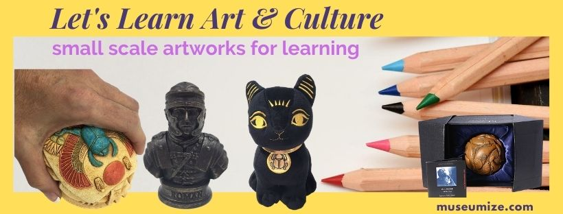 museum learning tools | small scale art for teaching