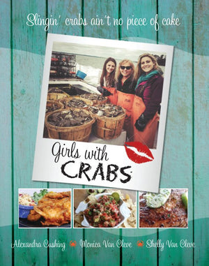 Van Cleve Seafood Co. 'Girls with Crabs' Cookbook