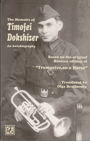 The Memoirs of Timofei Dokshizer (Special ITG Member Price)