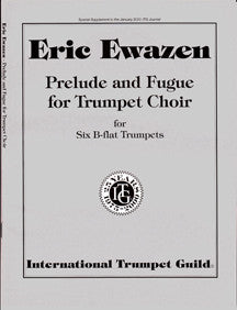 Ewazen, Eric: Prelude and Fugue for Trumpet Choir