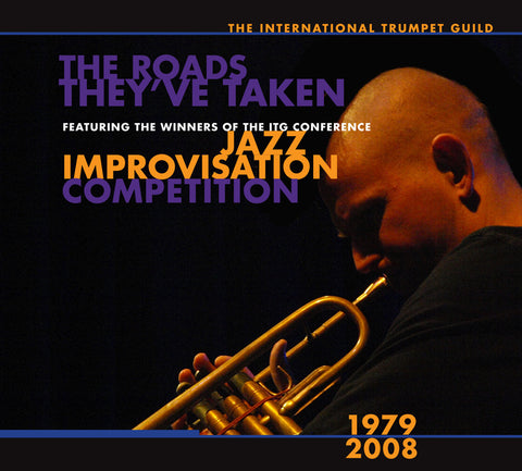 The Roads Taken: ITG Conference jazz comp. winners