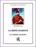 Sousa, J. P.: La Reine d'Amour for trumpet and piano
