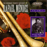The Legendary Trumpet Virtuosity of Rafael Méndez