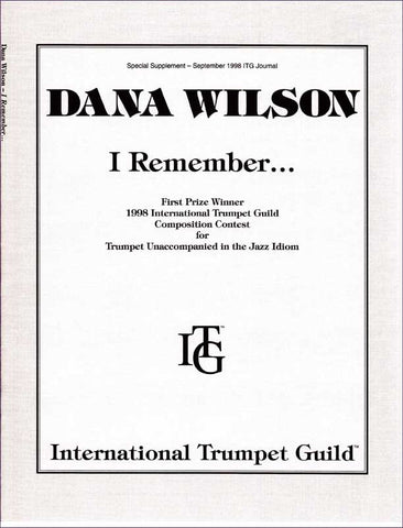 Wilson, Dana: I Remember... for solo trumpet (any key)