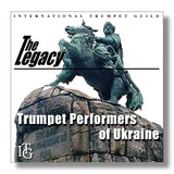 The Legacy: Trumpet Performers of Ukraine